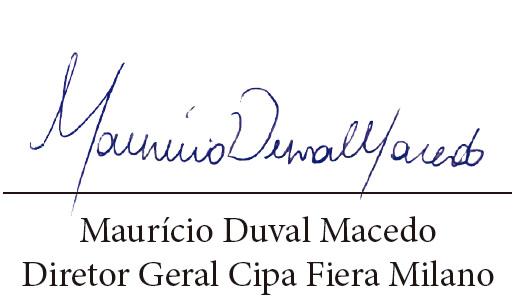 Maurício Duval Macedo Diretor Geral Cipa Fiera Milano