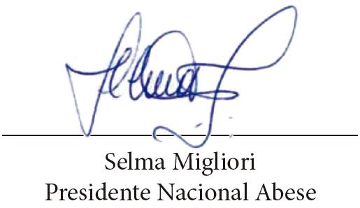 Selma Migliori Presidente Nacional Abese